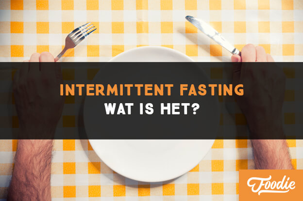 Intermittent Fasting Wat is het?