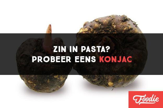 Zin in pasta Probeer eens Konjac paleo