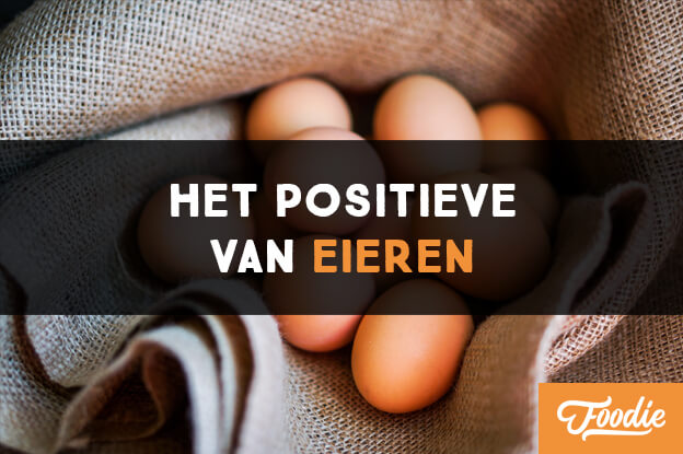 Het positieve van eieren paleo